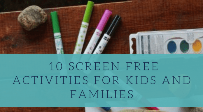 10 Screen Free Activities for Kids and Families