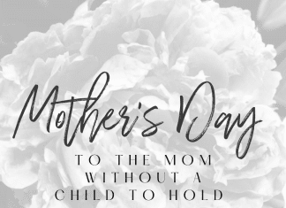 mothers day mom without a child to hold