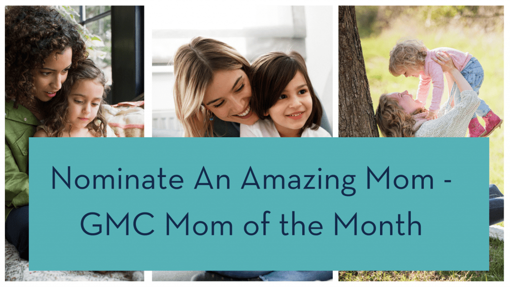 nominate a mom today- mom of the month