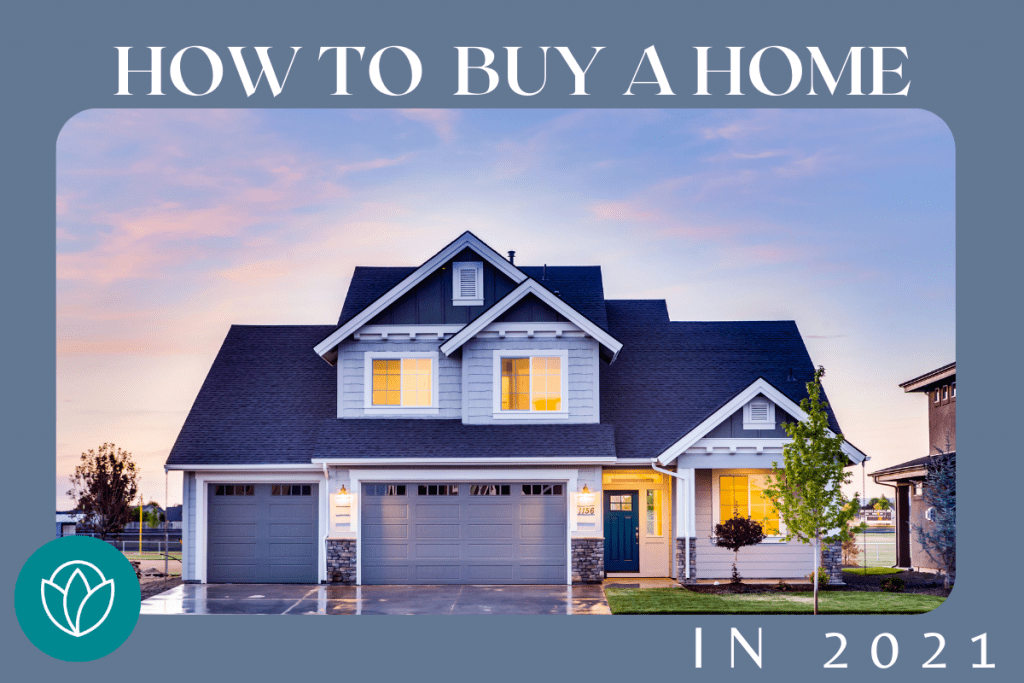 buying a house in 2021
